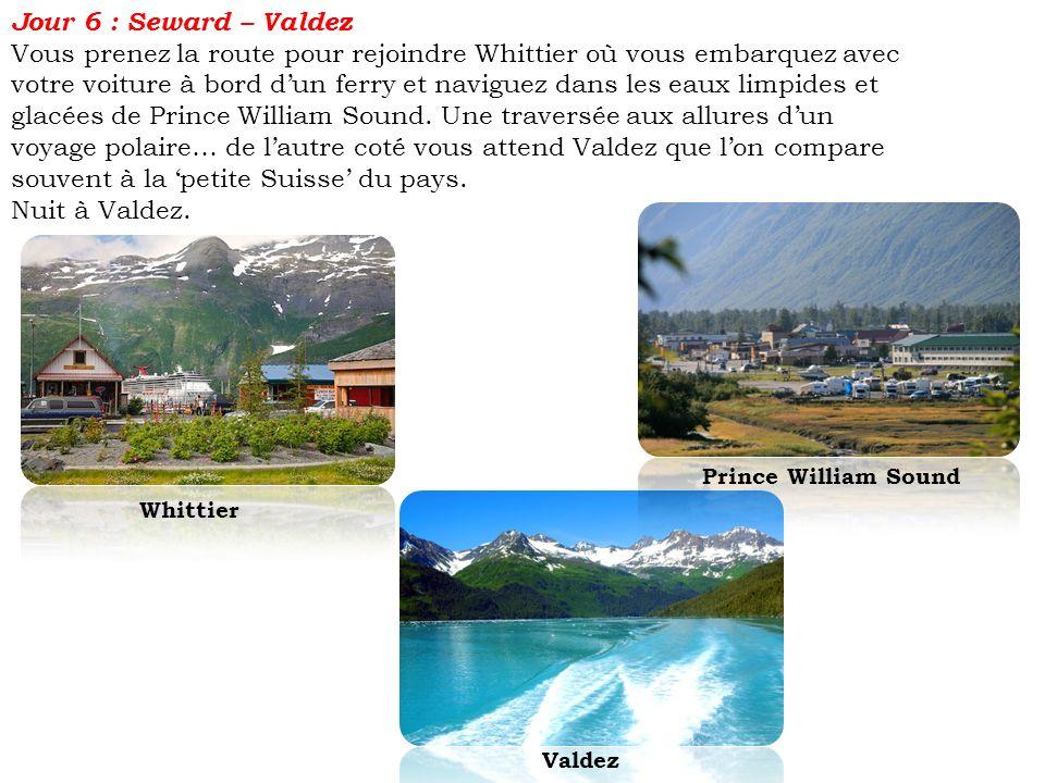 Jour 6 : Seward – Valdez