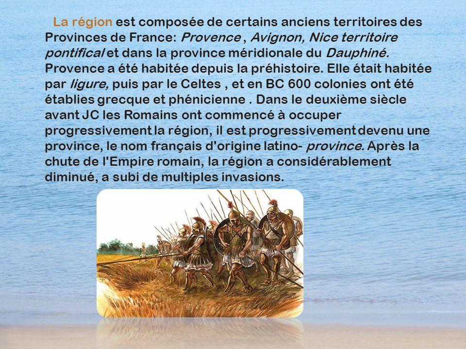 La région est composée de certains anciens territoires des Provinces de France: Provence , Avignon, Nice territoire pontifical et dans la province méridionale du Dauphiné.