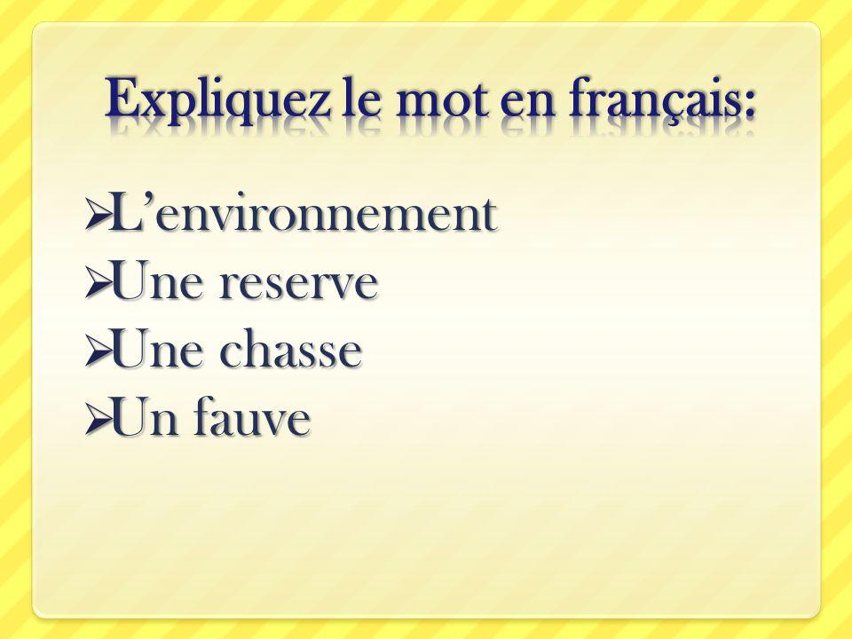 Expliquez le mot en français: