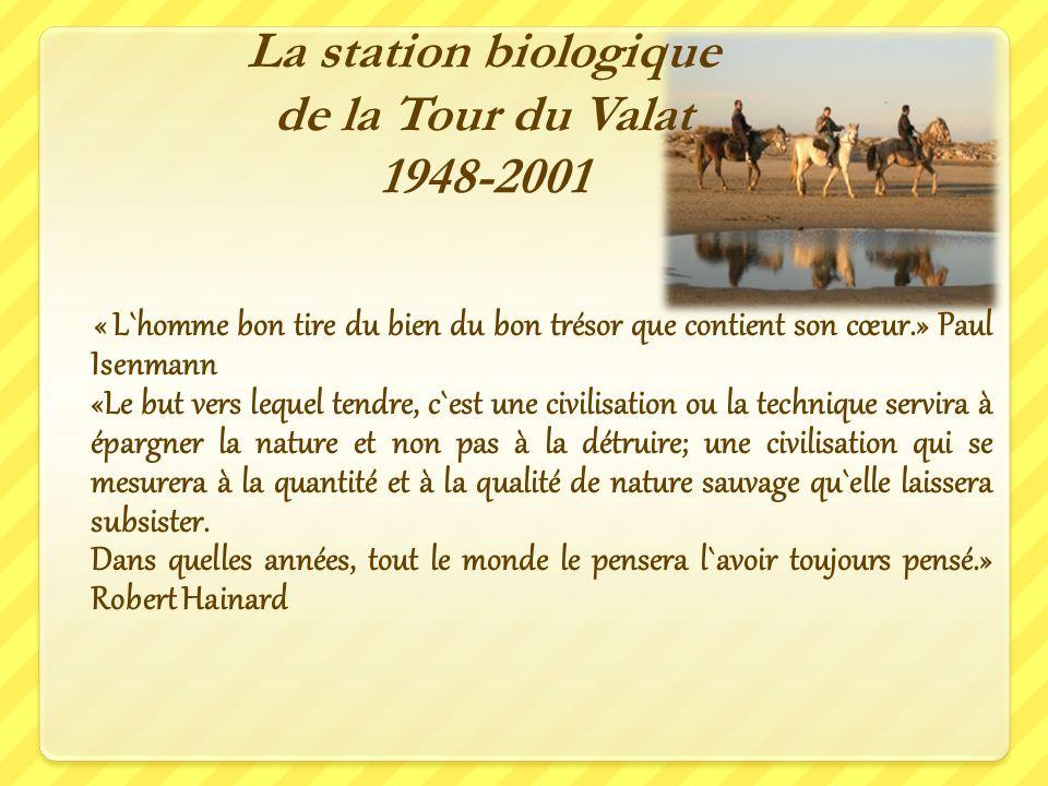 La station biologique de la Tour du Valat 1948-2001