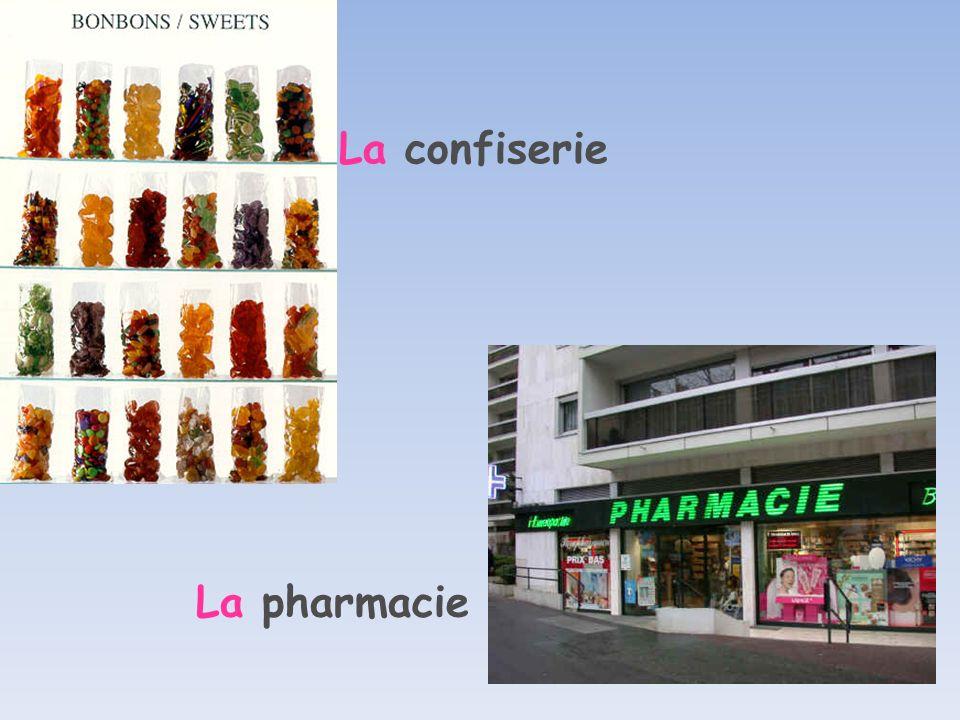 La confiserie La pharmacie