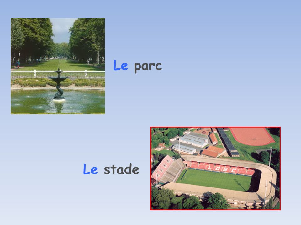 Le parc Le stade