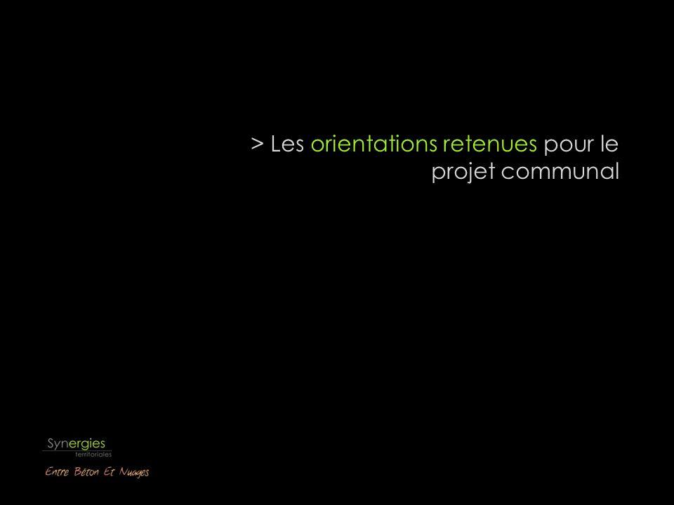> Les orientations retenues pour le projet communal
