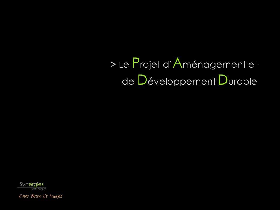 > Le Projet d'Aménagement et de Développement Durable