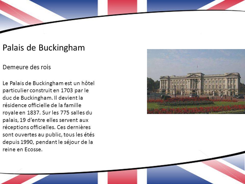 Palais de Buckingham Demeure des rois