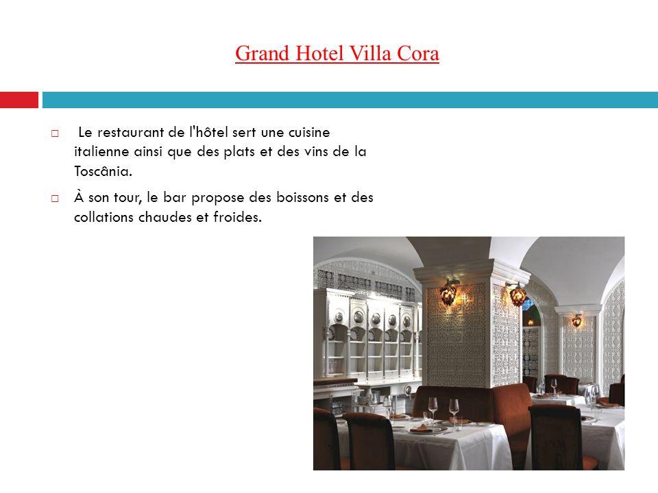 Grand Hotel Villa Cora Le restaurant de l hôtel sert une cuisine italienne ainsi que des plats et des vins de la Toscânia.