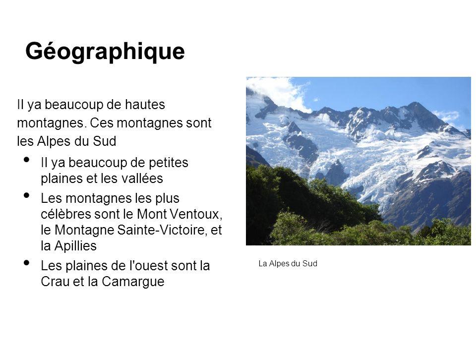 Géographique Il ya beaucoup de hautes montagnes. Ces montagnes sont les Alpes du Sud. Il ya beaucoup de petites plaines et les vallées.
