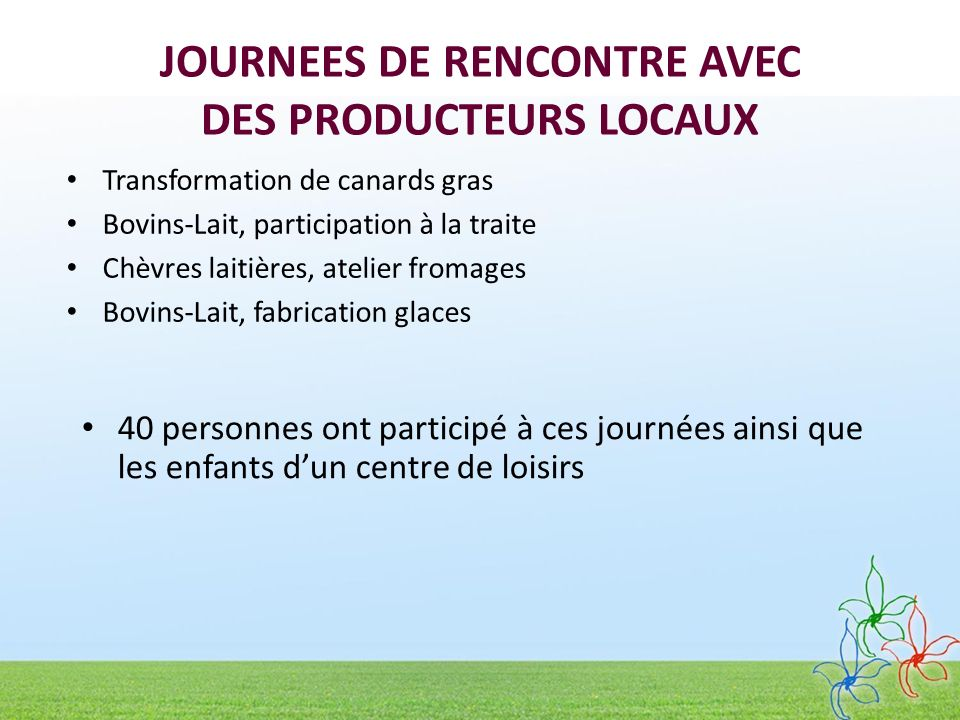 JOURNEES DE RENCONTRE AVEC DES PRODUCTEURS LOCAUX