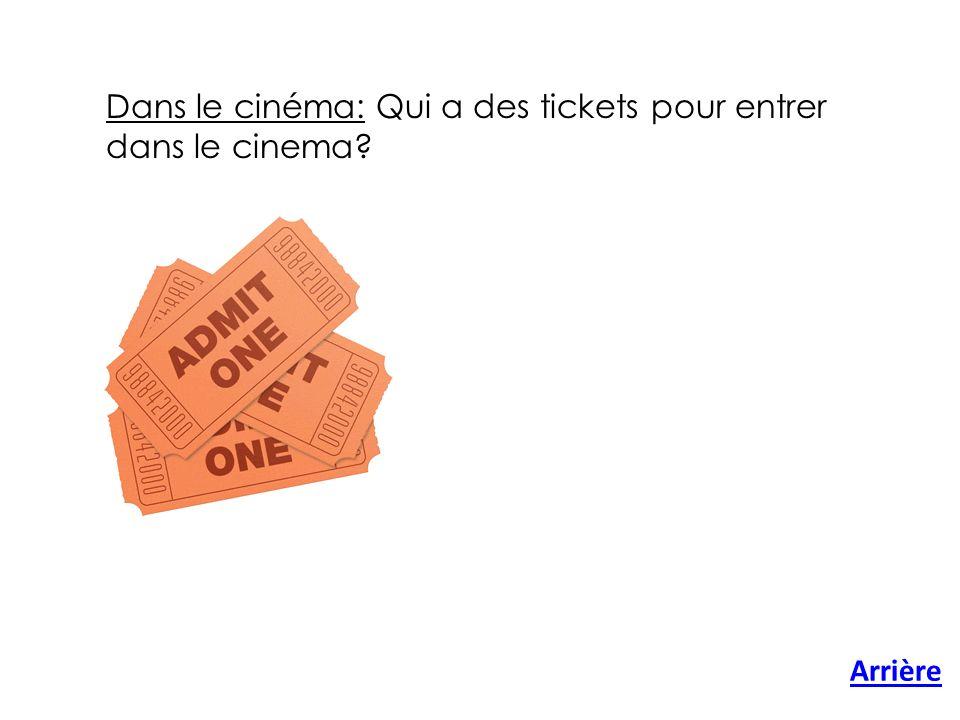 Dans le cinéma: Qui a des tickets pour entrer dans le cinema