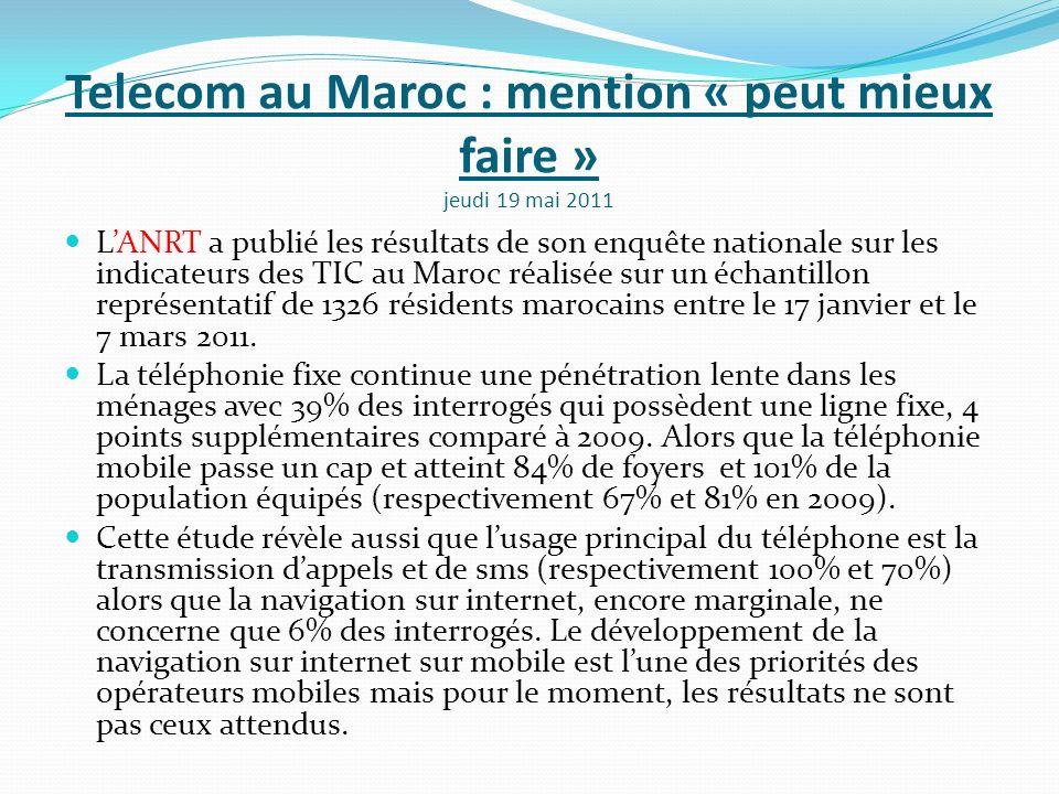 Telecom au Maroc : mention « peut mieux faire » jeudi 19 mai 2011