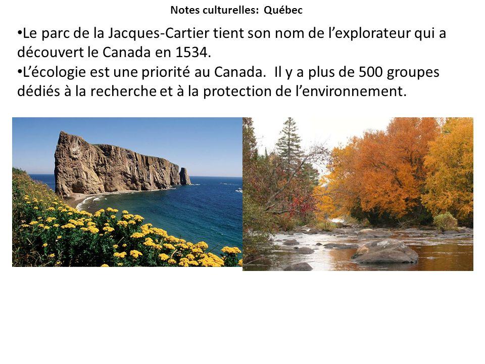 Notes culturelles: Québec