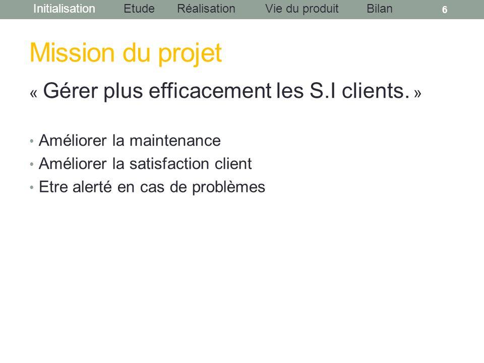 Mission du projet « Gérer plus efficacement les S.I clients. »