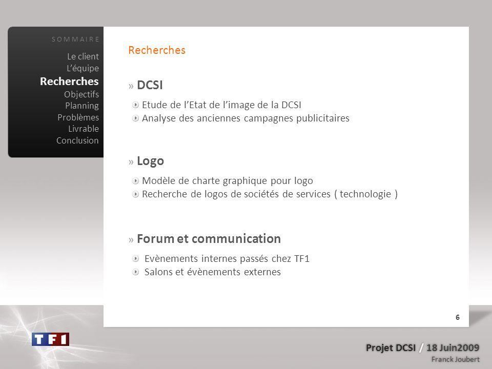 Recherches Recherches » DCSI Etude de l'Etat de l'image de la DCSI