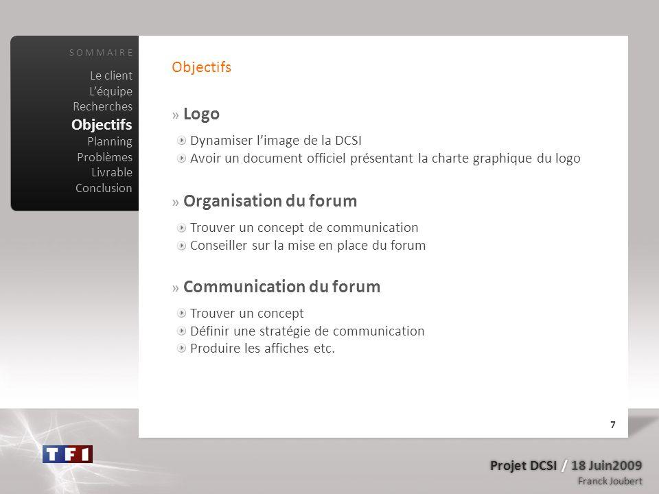 Objectifs Objectifs » Logo Dynamiser l'image de la DCSI