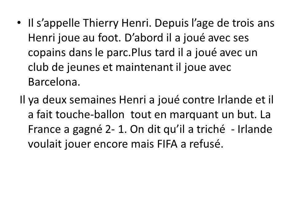 Il s'appelle Thierry Henri