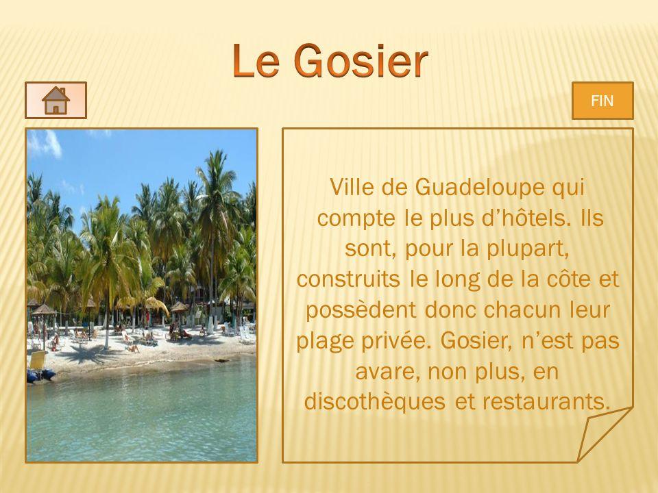 Le Gosier Ville de Guadeloupe qui