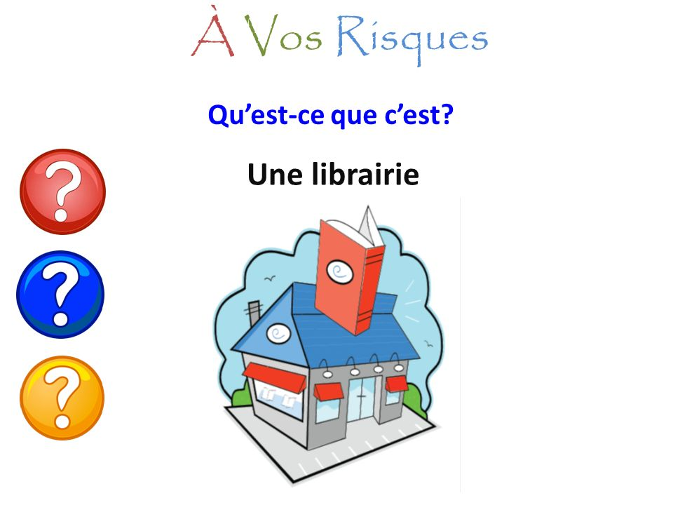 À Vos Risques Qu'est-ce que c'est Une librairie