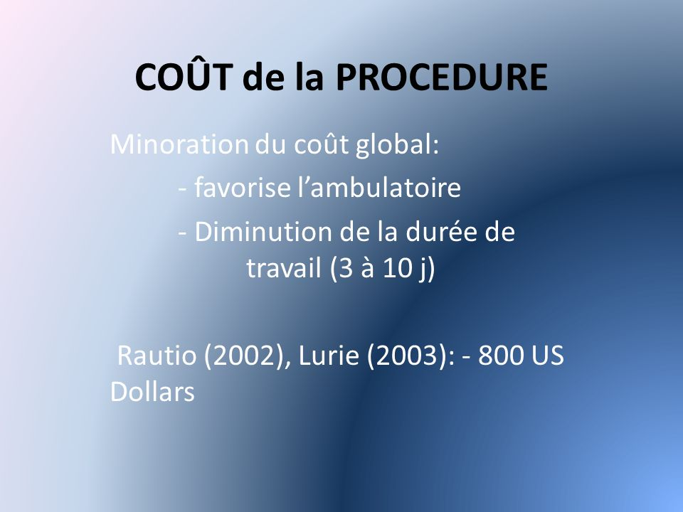COÛT de la PROCEDURE Minoration du coût global: