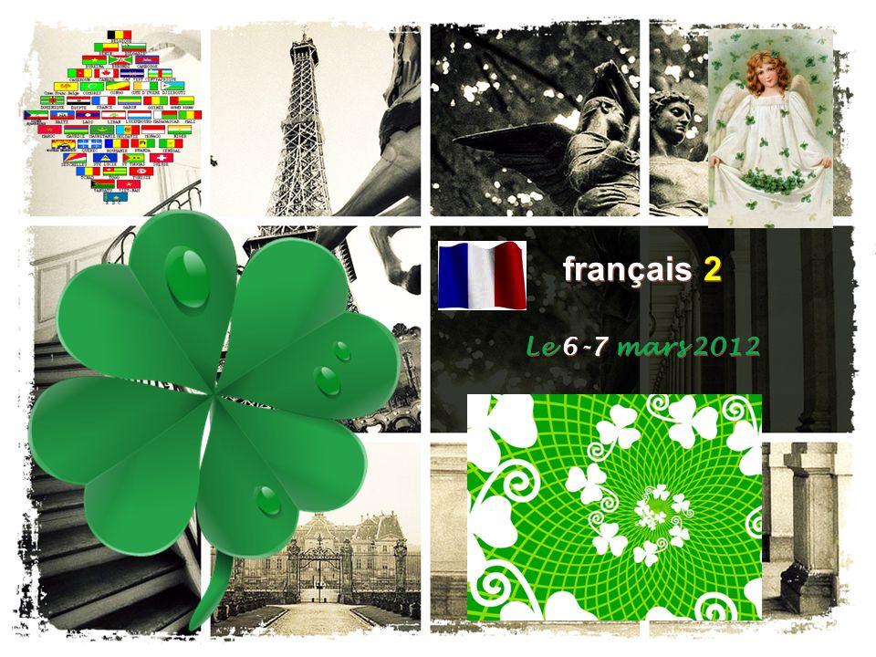 français 2 Le 6-7 mars 2012