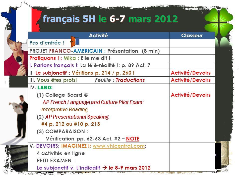 français 5H le 6-7 mars 2012 Activité Classeur Pas d'entrée !