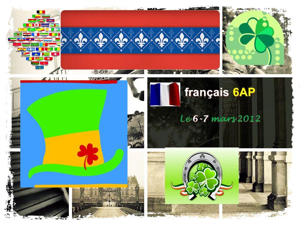 français 6AP Le 6-7 mars 2012