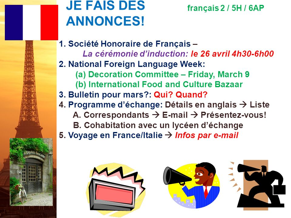 JE FAIS DES ANNONCES! 1. Société Honoraire de Français –