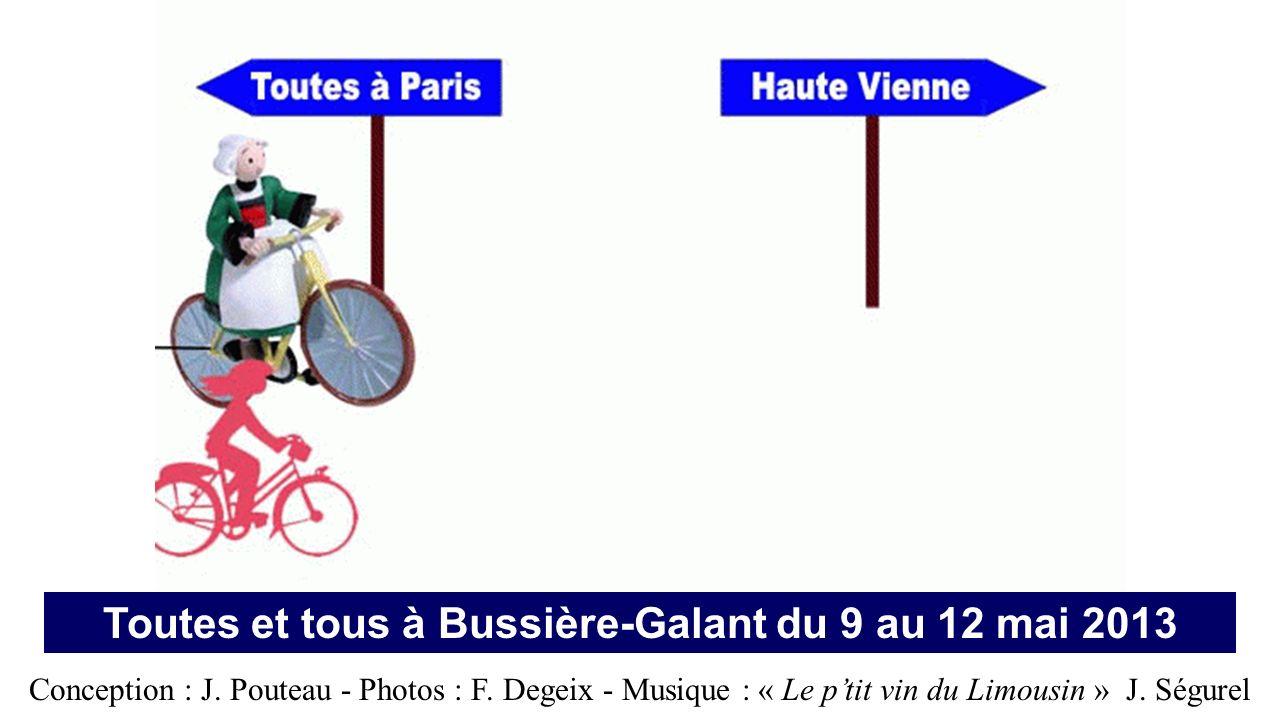 Toutes et tous à Bussière-Galant du 9 au 12 mai 2013