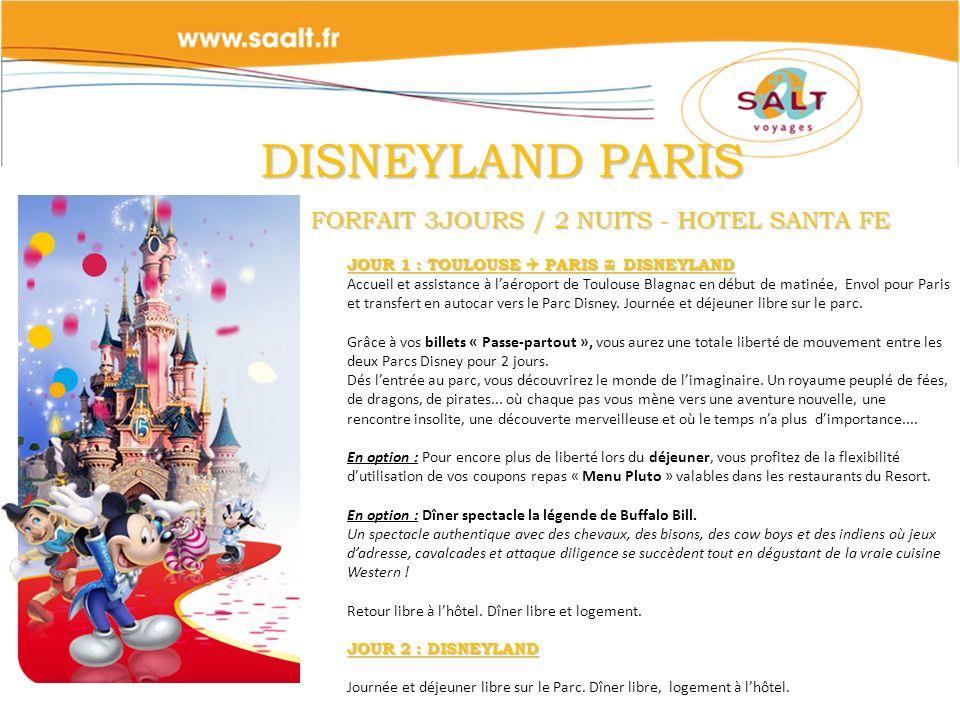 DISNEYLAND PARIS FORFAIT 3JOURS / 2 NUITS - HOTEL SANTA FE