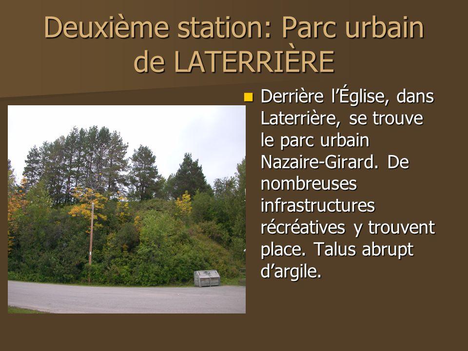 Deuxième station: Parc urbain de LATERRIÈRE