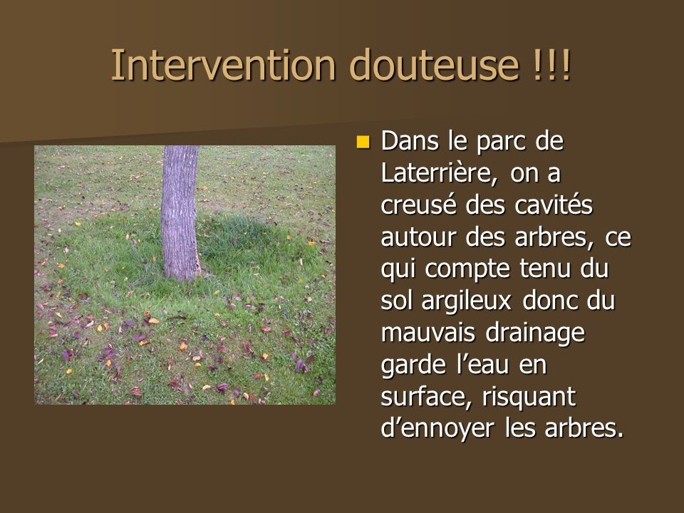 Intervention douteuse !!!