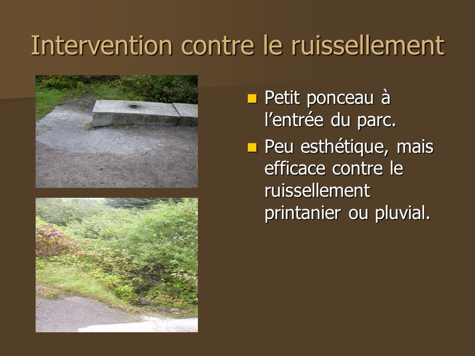 Intervention contre le ruissellement