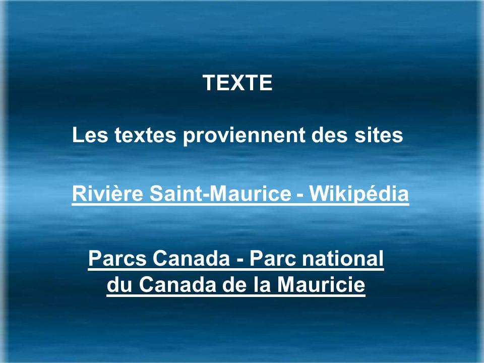 Les textes proviennent des sites