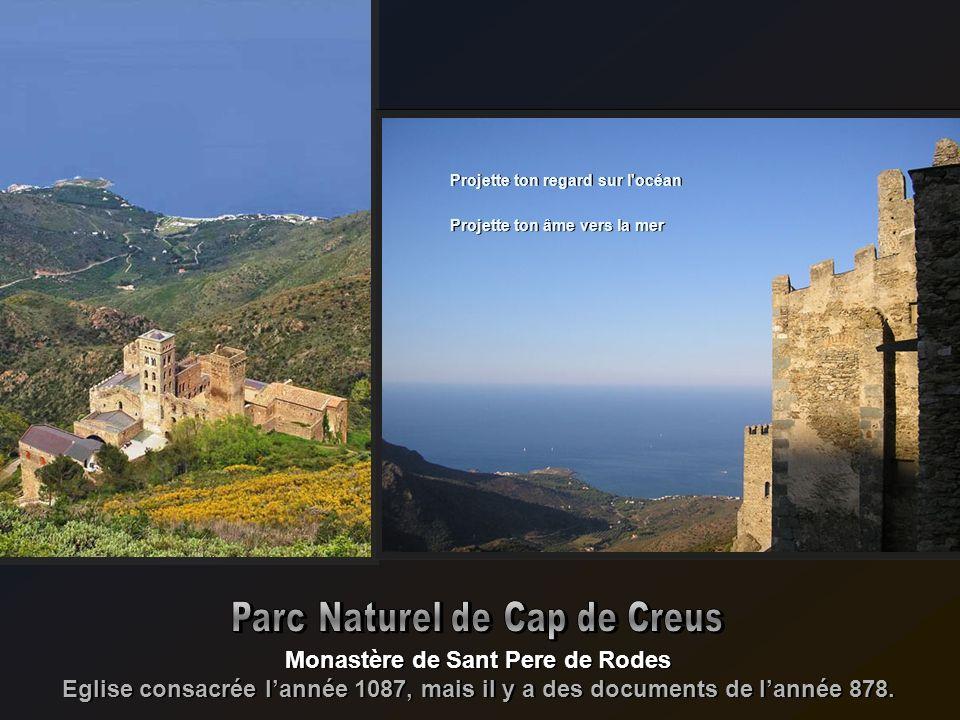 Parc Naturel de Cap de Creus Monastère de Sant Pere de Rodes
