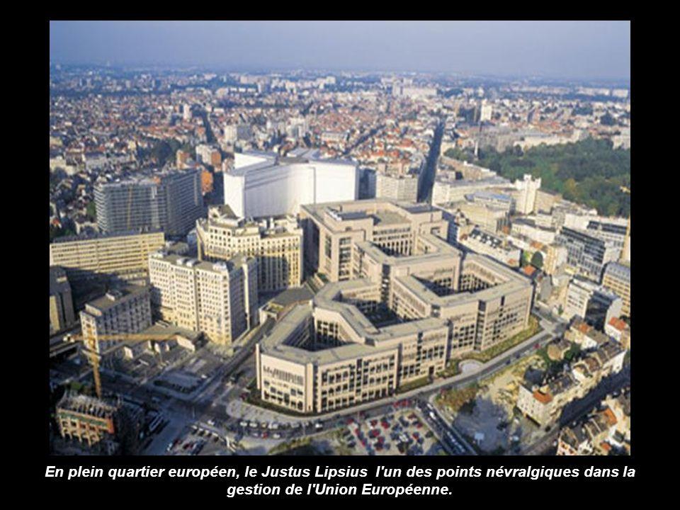 En plein quartier européen, le Justus Lipsius l un des points névralgiques dans la gestion de l Union Européenne.