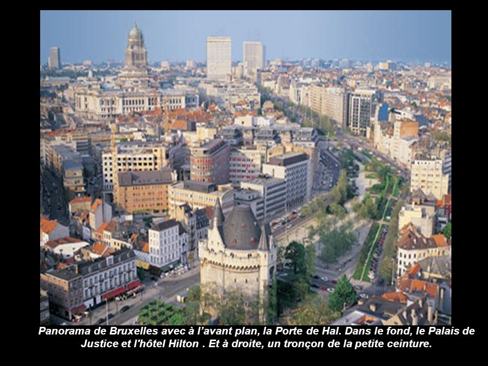 Panorama de Bruxelles avec à l'avant plan, la Porte de Hal