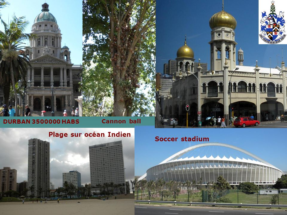 DURBAN 3500000 HABS Cannon ball Plage sur océan Indien Soccer stadium