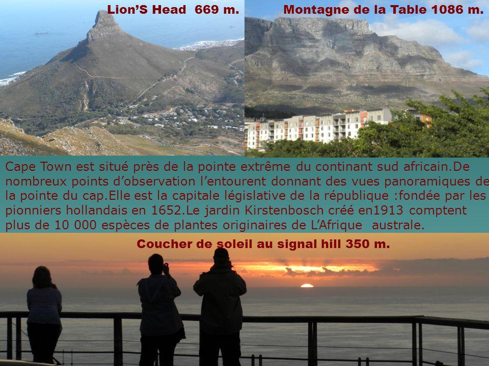 Lion'S Head 669 m. Montagne de la Table 1086 m. Cape Town est situé près de la pointe extrême du continant sud africain.De.
