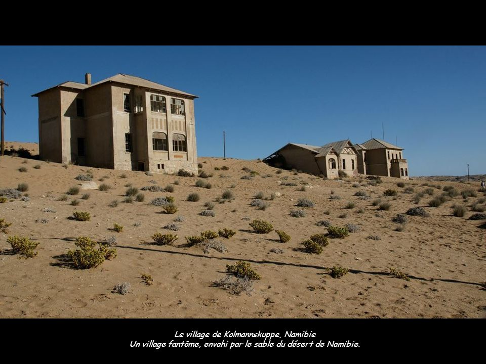 Le village de Kolmannskuppe, Namibie