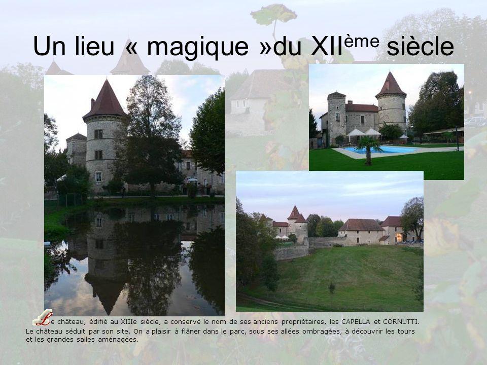 Un lieu « magique »du XIIème siècle