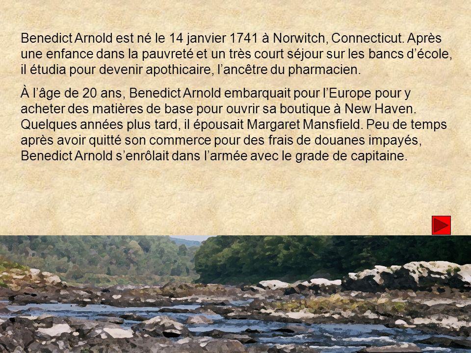 Benedict Arnold est né le 14 janvier 1741 à Norwitch, Connecticut
