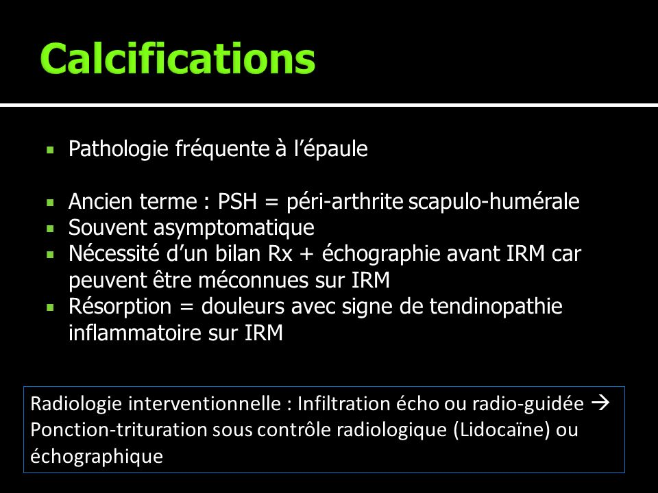 Calcifications Pathologie fréquente à l'épaule