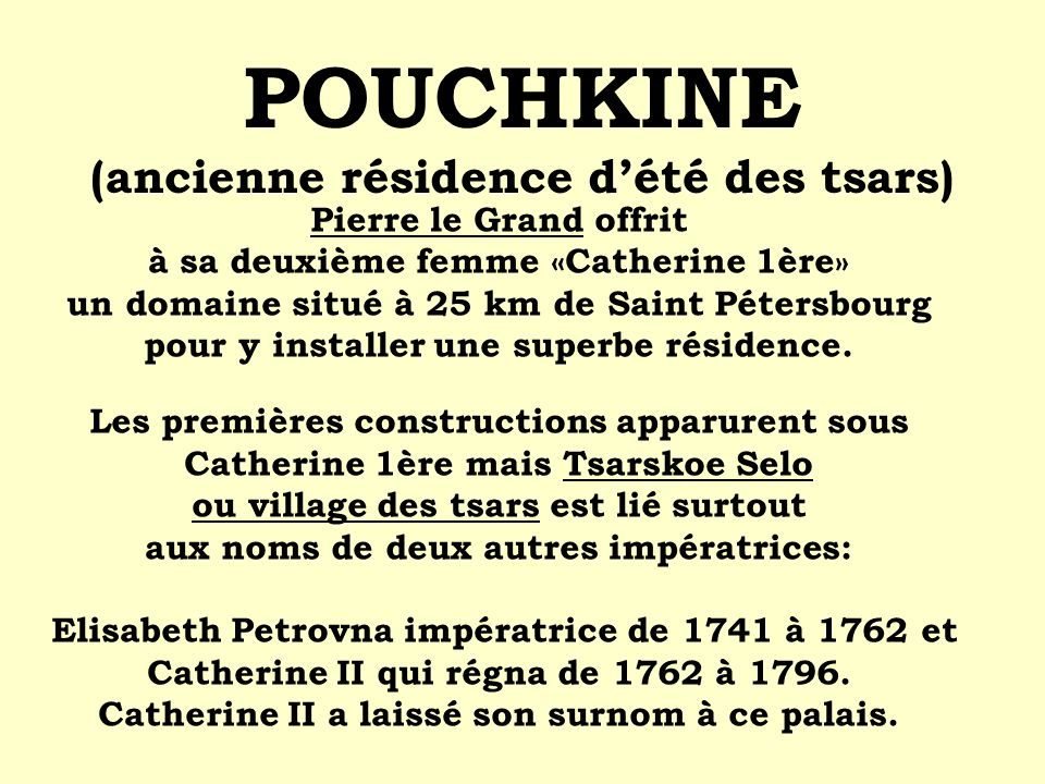 POUCHKINE (ancienne résidence d'été des tsars)