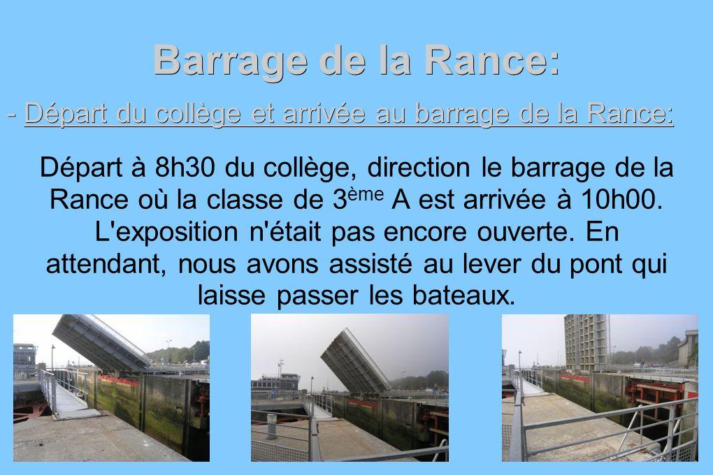 Barrage de la Rance: - Départ du collège et arrivée au barrage de la Rance: