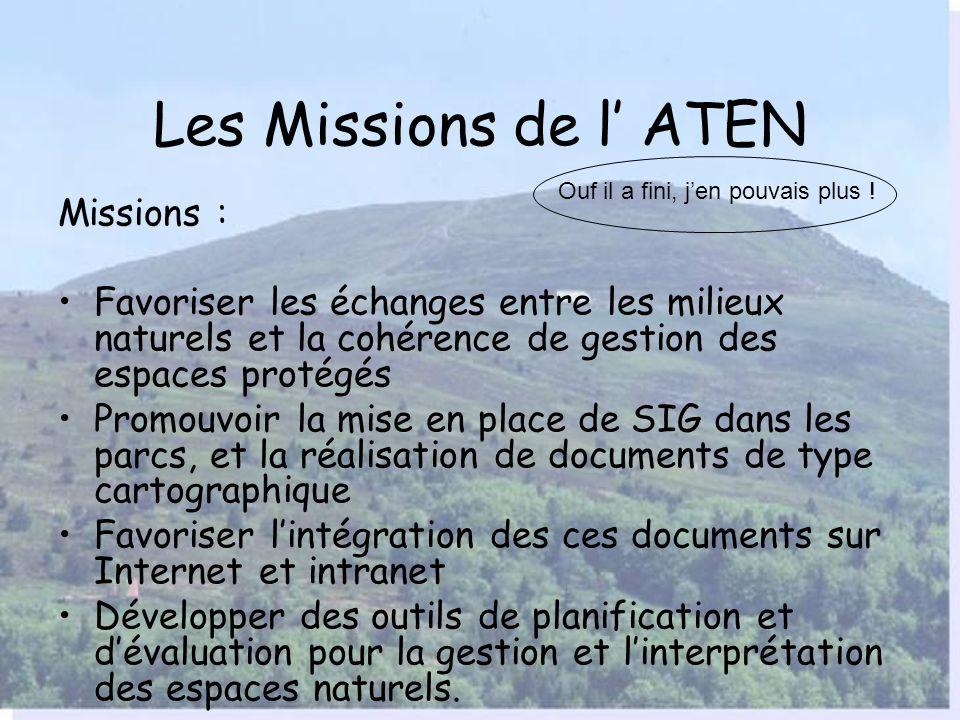 Les Missions de l' ATEN Missions :