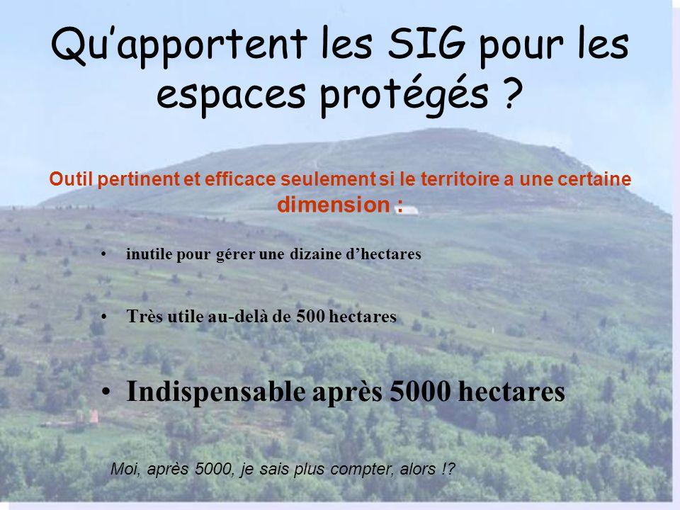 Qu'apportent les SIG pour les espaces protégés