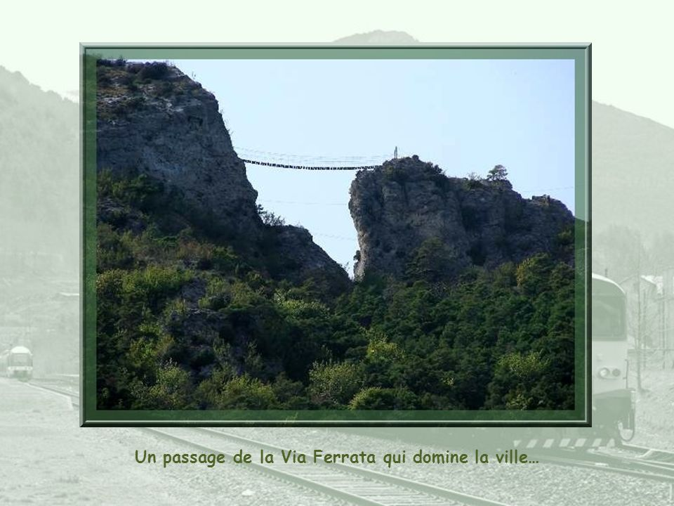 Un passage de la Via Ferrata qui domine la ville…
