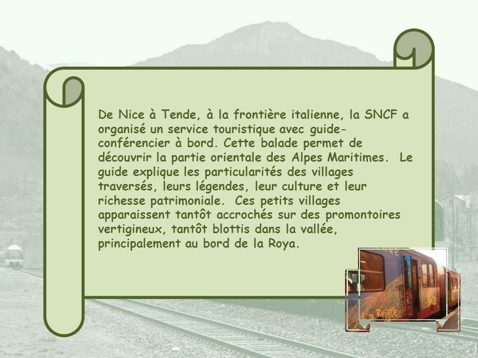 De Nice à Tende, à la frontière italienne, la SNCF a organisé un service touristique avec guide-conférencier à bord.