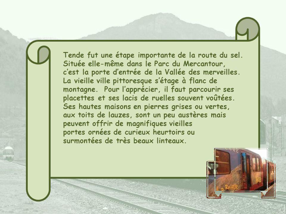 Tende fut une étape importante de la route du sel.