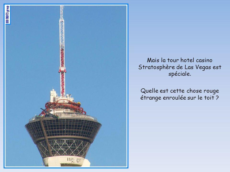 Mais la tour hotel casino Stratosphère de Las Vegas est spéciale.