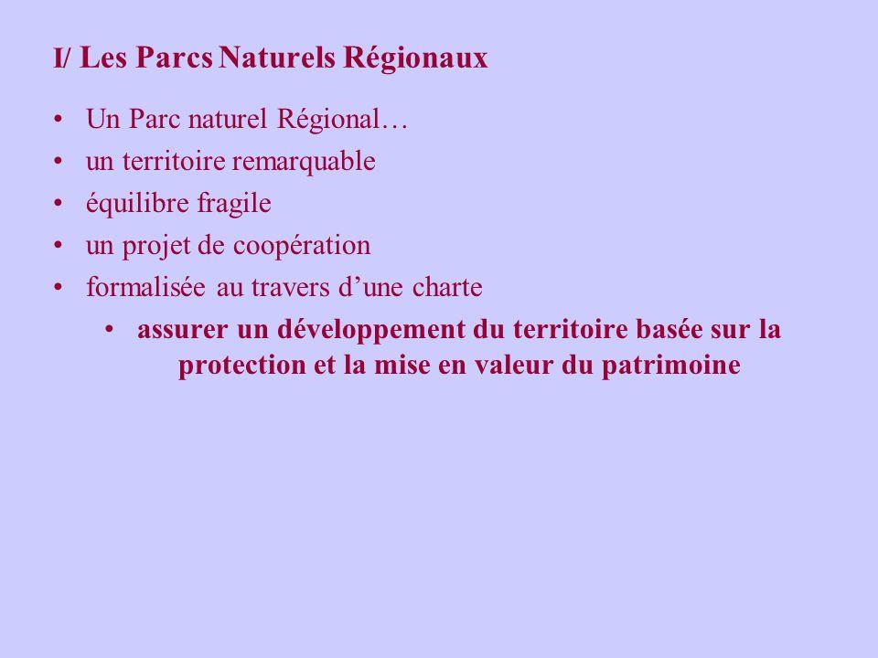 I/ Les Parcs Naturels Régionaux